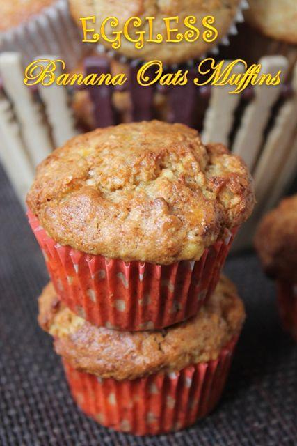 YUMMY TUMMY: Healthy Banana Oats Muffins Recipe - Eggless Banana Oats Muffins…