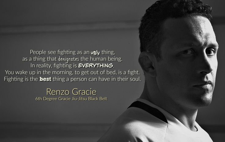 """People see fighting as…"" – Renzo Gracie - More at: http://quotespictures.net/21990/people-see-fighting-as-renzo-gracie"