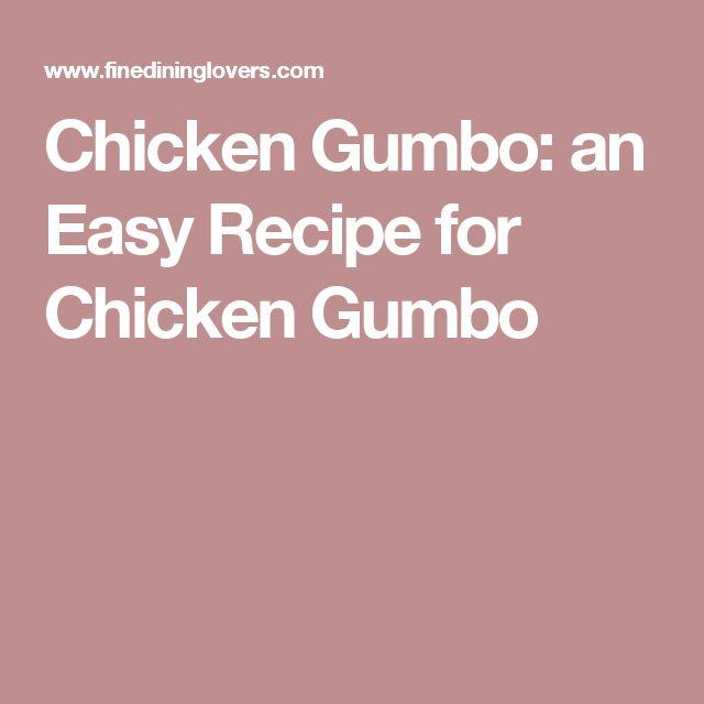 Chicken Gumbo: an Easy Recipe for Chicken Gumbo