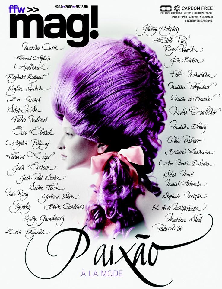 FFW>>Mag!  Ed: 14 / 2009  Paixão À la mode