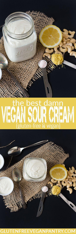 The Best Damn Vegan Sour Cream - 5 ingredients, 10 minutes, pure deliciousness | glutenfreeveganpantry.com