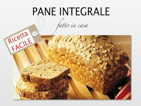 ★★★★★ Ricetta Pancarre Integrale (Pane in Cassetta) - YouTube