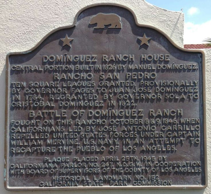 #152: Domínguez Ranch House, Rancho Dominguez