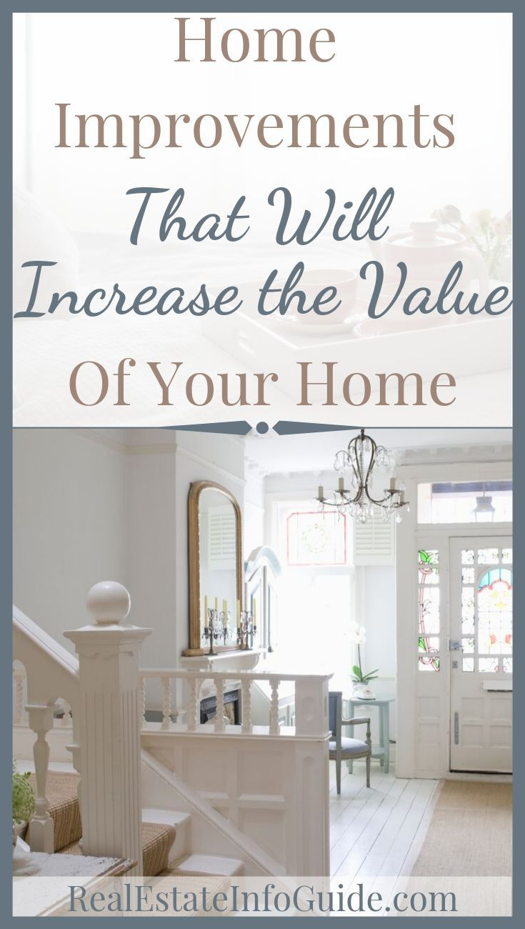 Indoor Improvements To Increase Home Value Home Selling Tips Home Improvement Home Improvement Projects