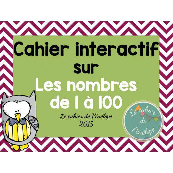 Cahier interactif sur les nombres de 1 à 100