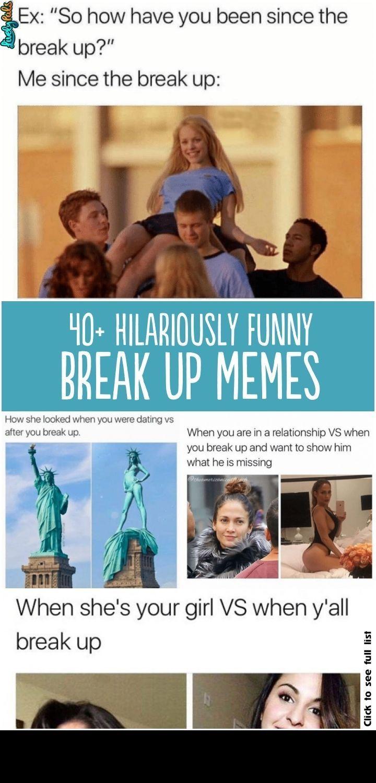 40 Hilariously Relatable Break Up Memes That Will Make You Laugh Funny Breakup Memes Breakup Memes Breakup Humor