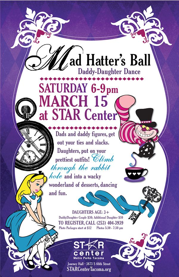 Daddy-Daughter Dance at the STAR Center in Tacoma. Open flyer for prices and details.