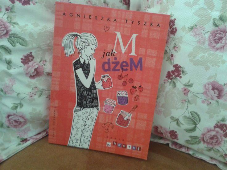 Książki dla młodzieży i nie tylko...: M jak dżeM Agnieszka Tyszka Tydzień z Agnieszką Ty...