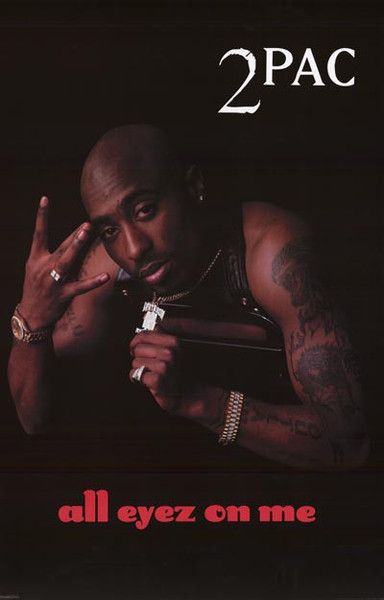 A great Tupac Shakur All Eyez On Me album cover poster! How Do U Want It..? Long live 2Pac - Hip Hop's best! Fully licensed - 2010. Ships fast. 24x36 inches. Check out the rest of our great selection