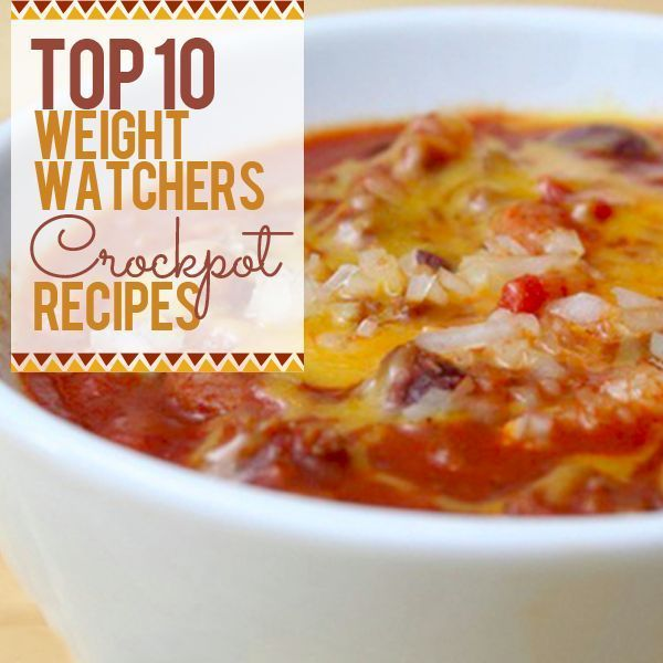 Top 10 Weight Watchers Crockpot Recipes combine the yummy good-for-you dishes you are looking for with the convenience of the slow cooker!  #slowcooker #crockpot #cleaneatingrecipes