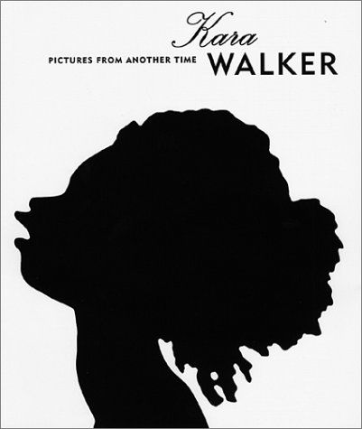 Kara Walker. Exceptional and incredible artistry.