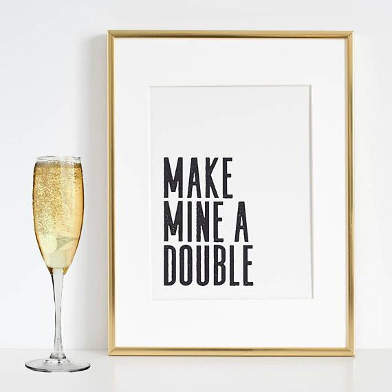 MAKE MINE A DOUBLE Whiskey QuoteHome Bar DecorBar