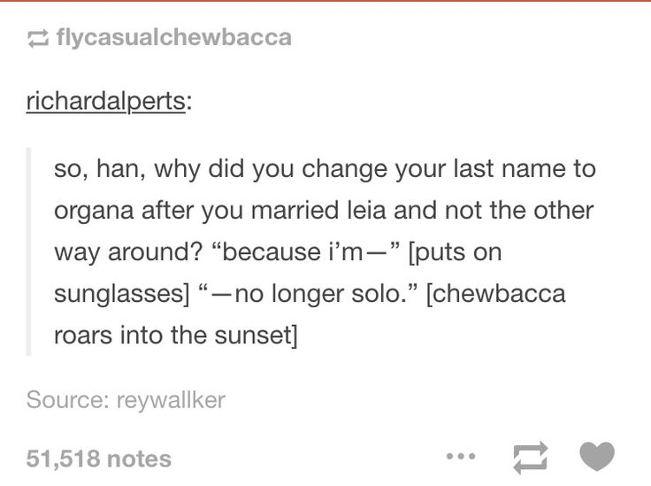 """Because I'm-"" [puts on sunglasses] ""-no longer solo."" [Chewbacca roars into the sunset]"