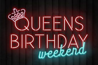 Queens Birthday Long Weekend    LOVE THIS WINTER LONG WEEKEND  second Monday in June  It's not even her birthday then, her birthday is in April!