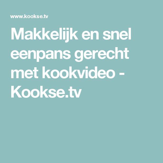 Makkelijk en snel eenpans gerecht met kookvideo - Kookse.tv