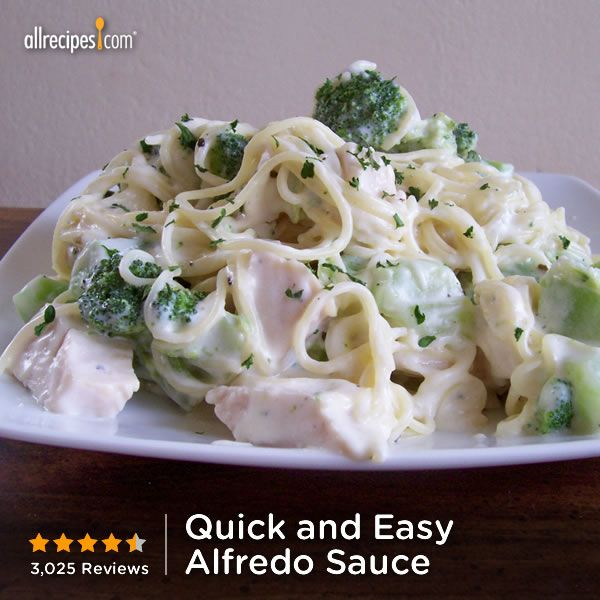 "Quick and Easy Alfredo Sauce | ""My favorite meal! quick and easy and ..."