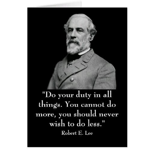 Robert E Lee Quotes Fascinating 11 Best Robert E Lee Quotes Images On Pinterest  Robert E Lee