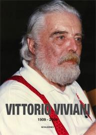 Vittorio Viviani: a retrospective.