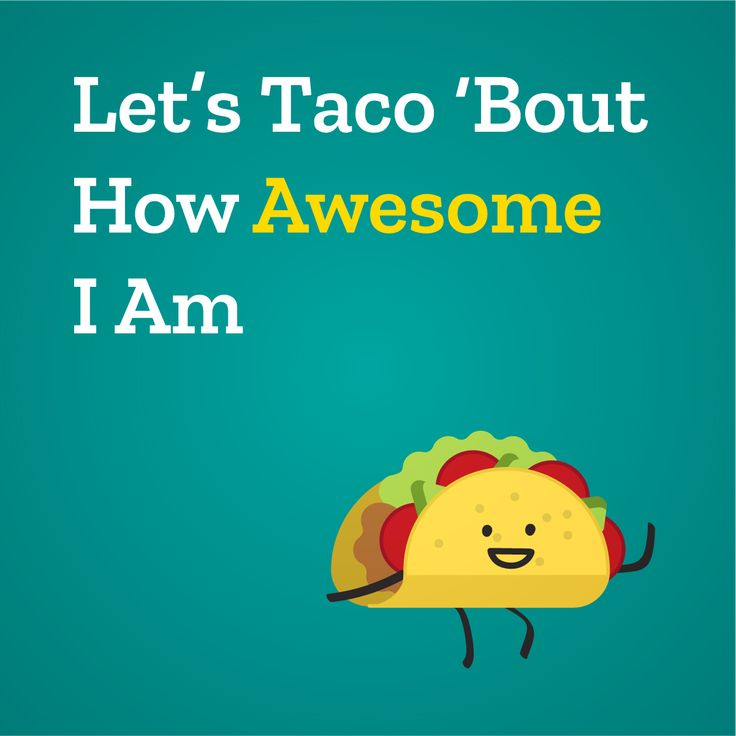 #awesome #taco #quote