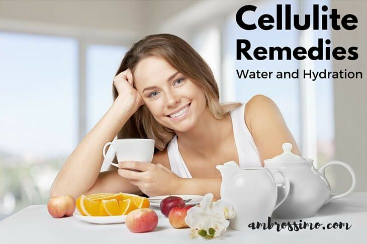 Water and Hydration - How to get rid of Cellulite on Legs