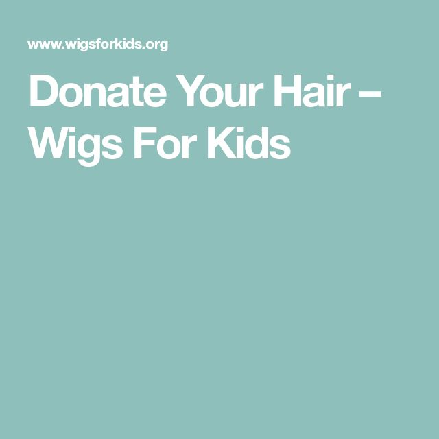 Donate Your Hair – Wigs For Kids