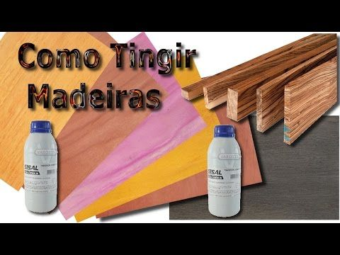 Como tingir madeiras - método direto - YouTube
