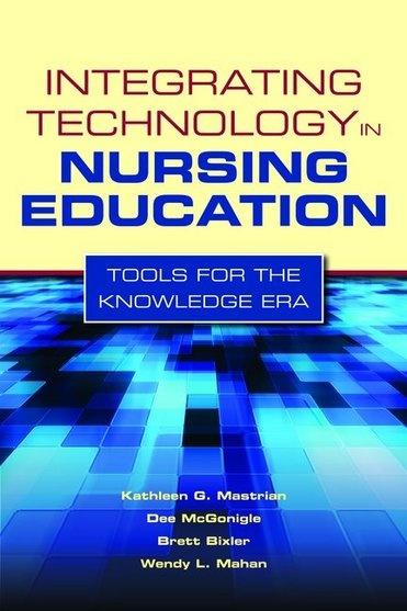 integrating e technology in nurse education 9780763768713 our cheapest price for integrating technology in nursing education is $6984 free shipping on all orders over $3500.