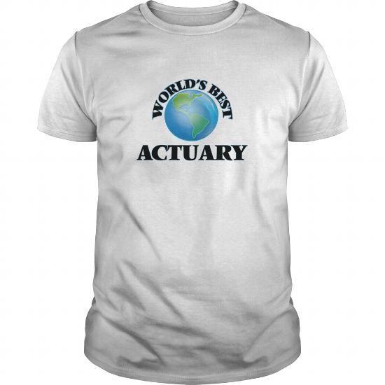 World's Best Actuary world's #best #actuary #Sunfrog #SunfrogTshirts #Sunfrogshirts #shirts #tshirt #hoodie #sweatshirt #fashion #style