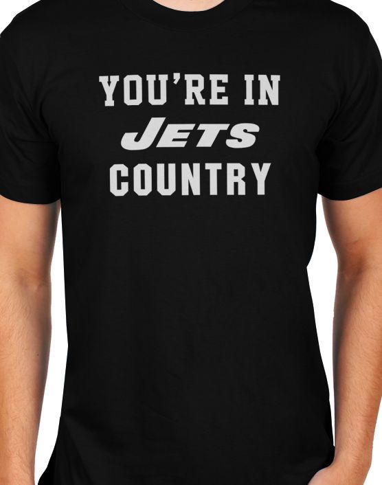 You're In JETS Country NY Jets Football Fans T-Shirt Size S-XXL #Gildan #BasicTee