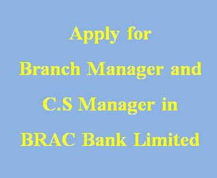 Brac Bank Limited has recently published a job circular for career in Branch Banking. If you are experienced then apply for these job.