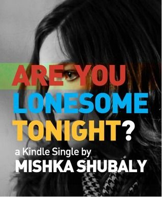 In Are You Lonesome Tonight? Mishka Shubaly tells how he became deeply infatuated with Johna Chase. She was a fan of his band who was following him on Twitter. Her profile photo was appealing. He w…