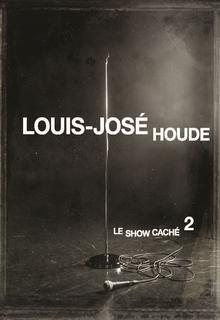 DVD Louis-José Houde : Le show caché 2, archambault.ca