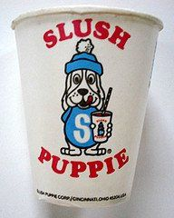 Slush Puppie. I miss these!!! I can't find them anywhere in Indiana.