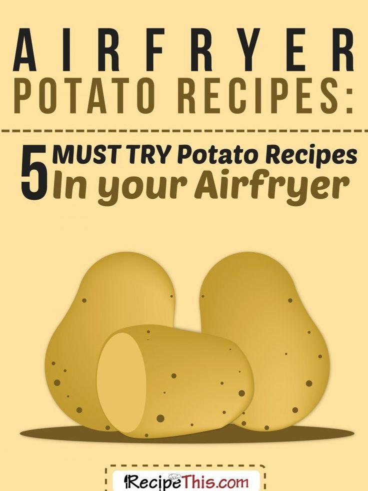 Airfryer Recipes | 5 of the best ever Airfryer potato recipes from RecipeThis.com