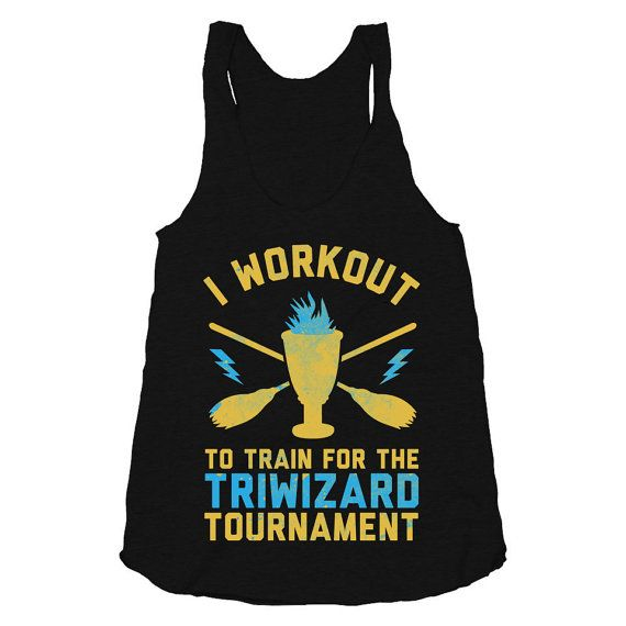 I Workout To Train for the Tri Wizard Tournament - Womens, Nerdy, Workout Tank Top, Harry Potter Shirt, Fitness Clothing, American Apparel, on Etsy, $22.00