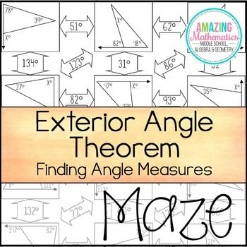 Exterior Angle Theorem Maze - Finding Angle Measures