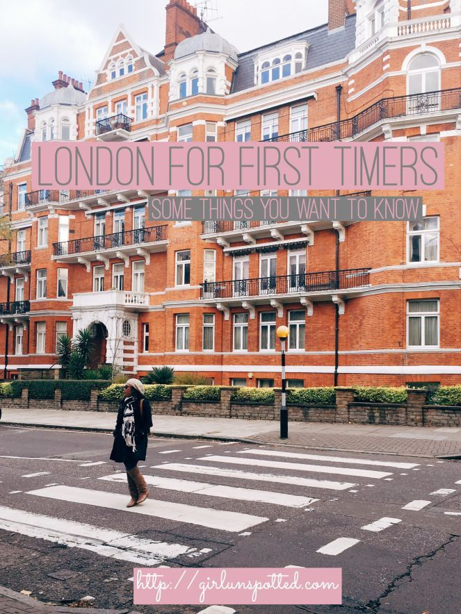 London For First Timers: Basic Things You'd Want To Know