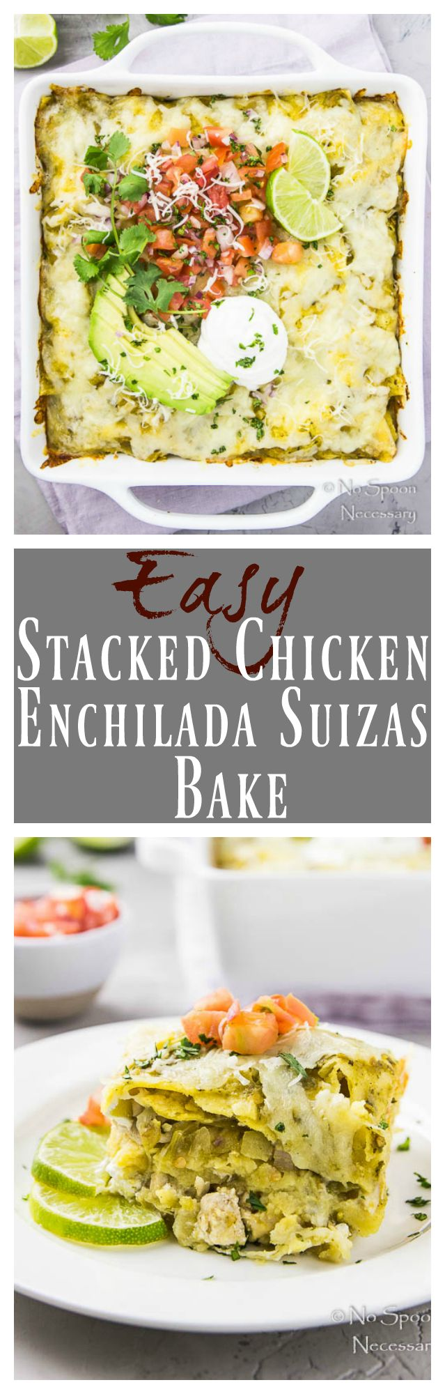 Easy Stacked Enchilada Suizas Bake | Only 8 Ingredients & 10 minutes of Prep! #easy #chicken #enchiladas #recipe