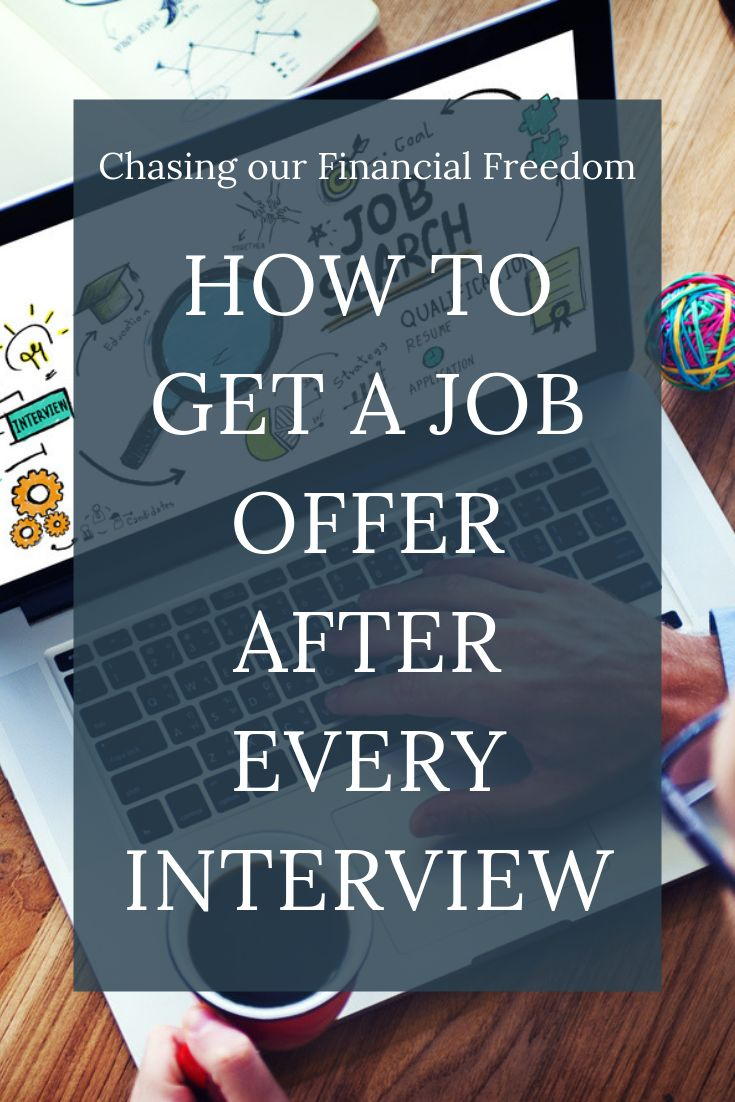 How to make sure you get a job offer after any interview.