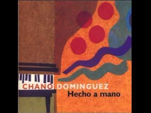 Chano Dominguez  / Hecho A Mano  / Alma De Mujer
