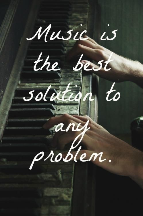 The best solution to any problem...Music.                                                                                                                                                                                 More