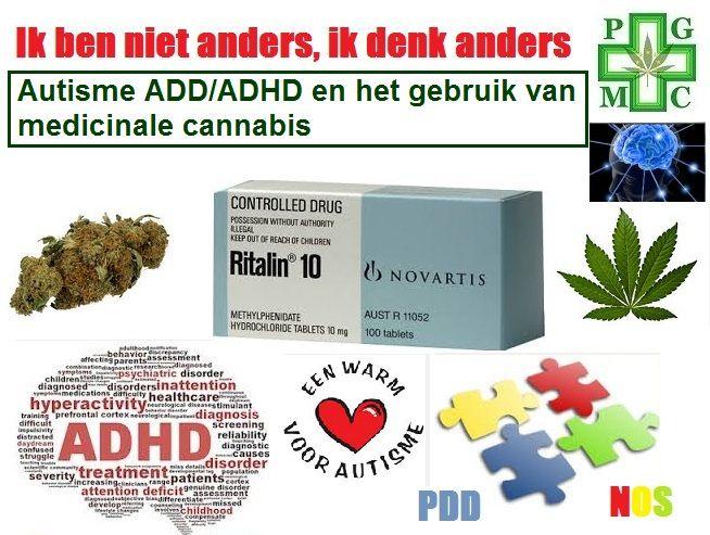 Autisme ADD/ADHD en het gebruik van medicinale cannabis