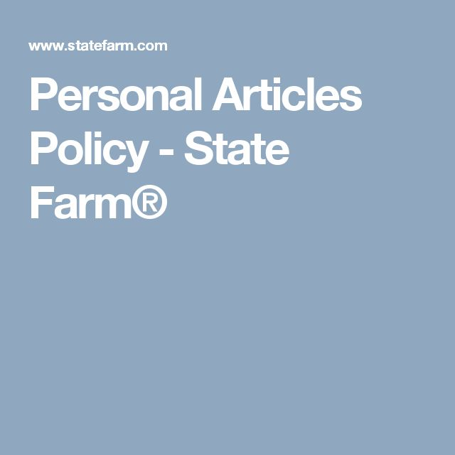 Personal Articles Policy - State Farm®