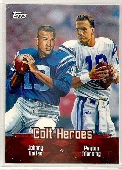Peyton Manning Johnny Unitas 2000 Topps Colt Heroes - 1