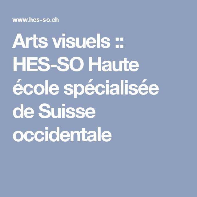 Arts visuels :: HES-SO Haute école spécialisée de Suisse occidentale