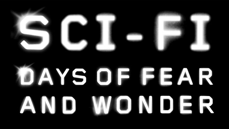 Sci-Fi: Days of Fear and Wonder (Trailer) | BFI 2014. I'm never in the right country or hundreds of miles away when these great things on. Reduced to watching Dr Who in French now, sniff.