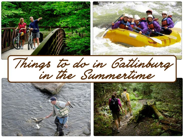 Things To Do in Gatlinburg in the Summertime | Helpful ...