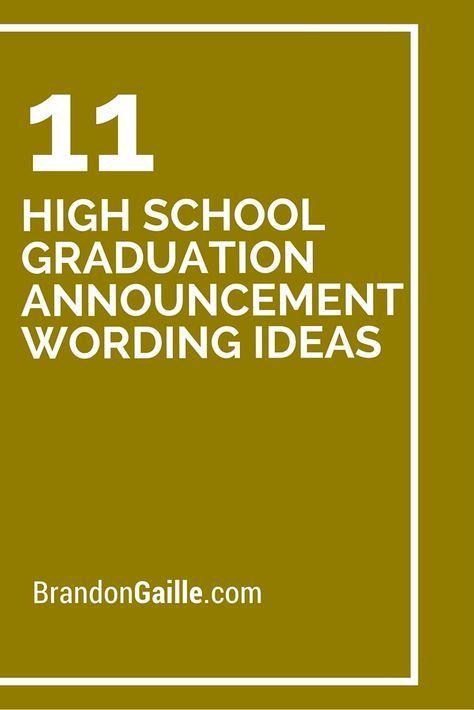 11 High School Graduation Announcement Wording Ideas
