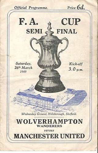 WOLVES v MANCHESTER UNITED 1949 FA CUP SEMI FINAL Programme