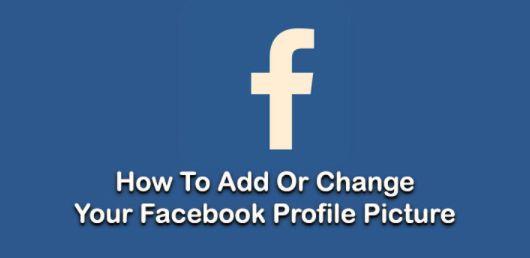 Facebook Change Profile Picture